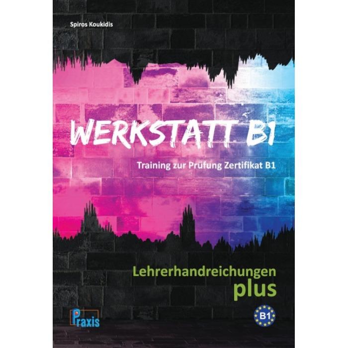 Werkstatt B1 Lehrerhandreichungen Plus Deutsch Als Fremdsprache