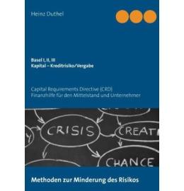 Basel I, II, III - Kapital Kreditrisiko/Kreditvergabe