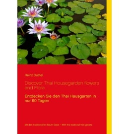 Discover Thai Housegarden flowers and Flora photobook