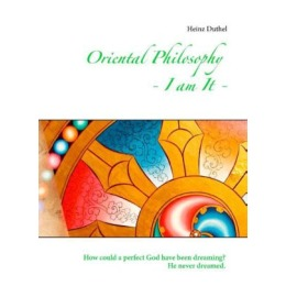 Oriental Philosophy - I am It.